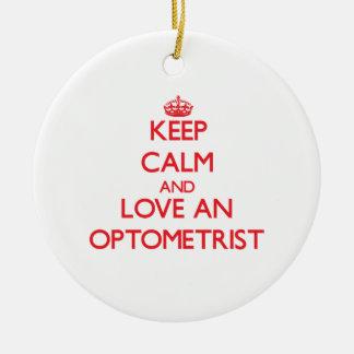 Guarde la calma y ame a un optometrista adorno
