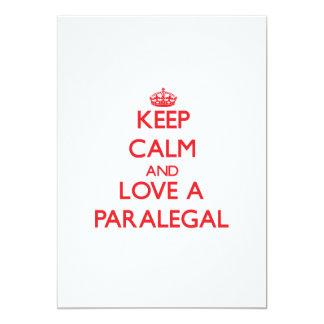 """Guarde la calma y ame a un Paralegal Invitación 5"""" X 7"""""""