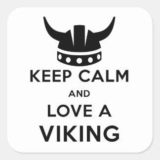 Guarde la calma y ame a un pegatina de Viking -