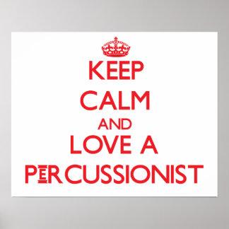 Guarde la calma y ame a un Percussionist Posters
