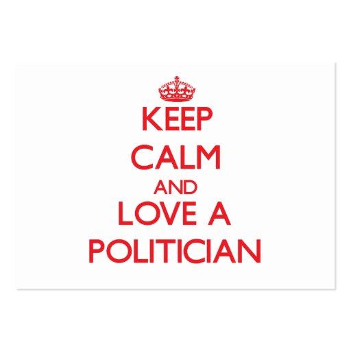 Guarde la calma y ame a un político tarjetas de visita