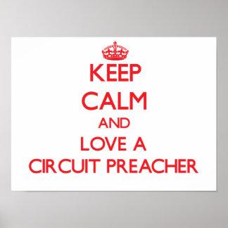 Guarde la calma y ame a un predicador del circuito impresiones