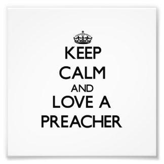 Guarde la calma y ame a un predicador fotografias