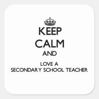 Guarde la calma y ame a un profesor de escuela sec colcomania cuadrada