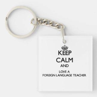 Guarde la calma y ame a un profesor del idioma llavero