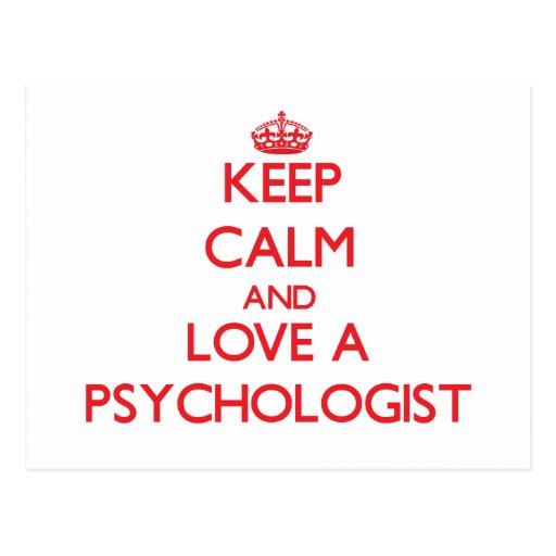 Guarde la calma y ame a un psicólogo tarjetas postales