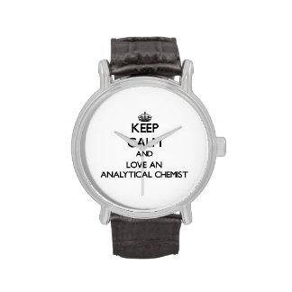Guarde la calma y ame a un químico analítico relojes de mano