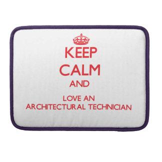 Guarde la calma y ame a un técnico arquitectónico funda macbook pro