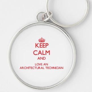 Guarde la calma y ame a un técnico arquitectónico llavero personalizado