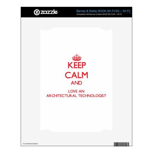 Guarde la calma y ame a un tecnólogo arquitectónic calcomanía para NOOK
