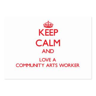 Guarde la calma y ame a un trabajador de los artes tarjeta personal