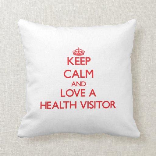 Guarde la calma y ame a un visitante de la salud almohada