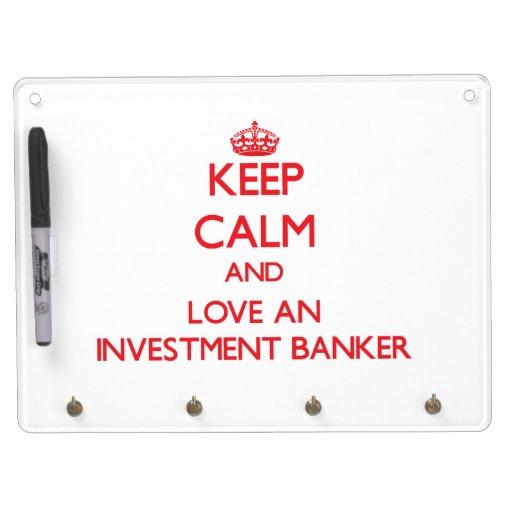 Guarde la calma y ame a una banca de inversiones pizarras blancas