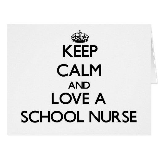 Guarde la calma y ame a una enfermera de la escuel tarjetón