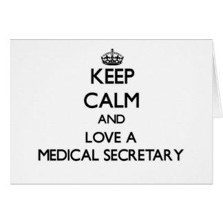 Guarde la calma y ame a una secretaria médica tarjeton