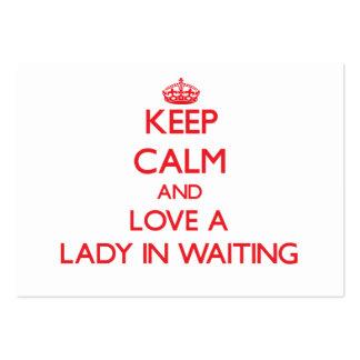 Guarde la calma y ame a una señora In Waiting Tarjeta De Visita
