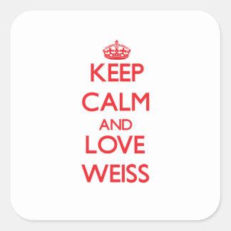 Guarde la calma y ame a Weiss Pegatina Cuadrada