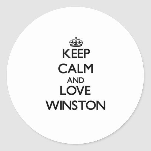 Guarde la calma y ame a Winston Pegatina Redonda