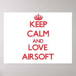 Guarde la calma y ame Airsoft Póster