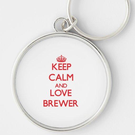Guarde la calma y ame al cervecero llaveros personalizados
