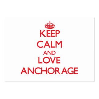 Guarde la calma y ame Anchorage Plantillas De Tarjetas Personales