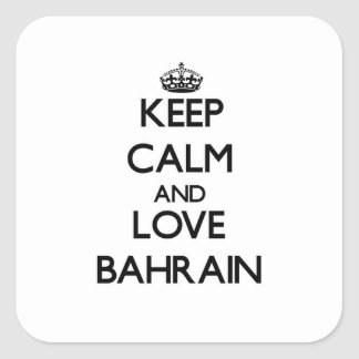 Guarde la calma y ame Bahrein Calcomania Cuadradas