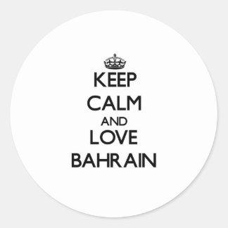 Guarde la calma y ame Bahrein Etiquetas Redondas
