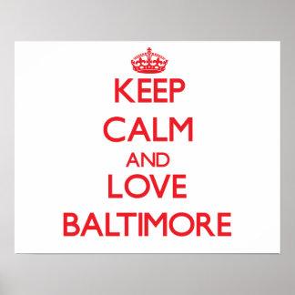 Guarde la calma y ame Baltimore Poster