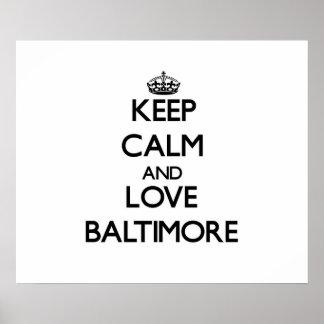 Guarde la calma y ame Baltimore Impresiones