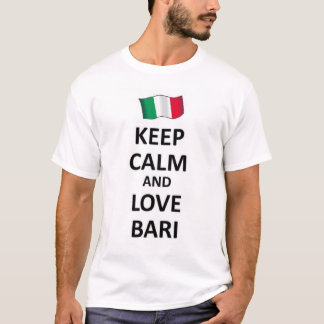 Guarde la calma y ame Bari Playera