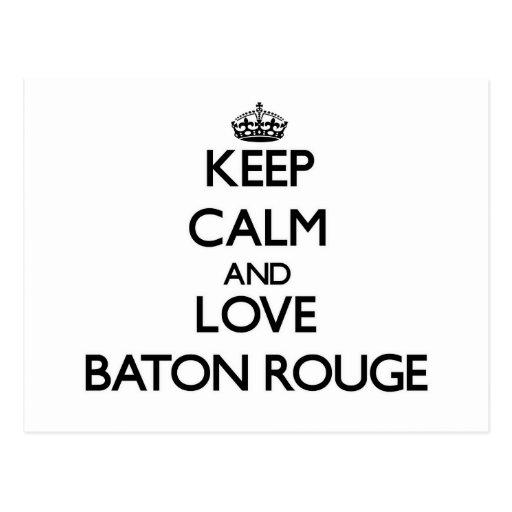 Guarde la calma y ame Baton Rouge Postales