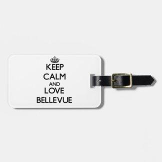 Guarde la calma y ame Bellevue Etiqueta Para Maleta