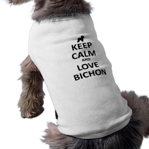 Guarde la calma y ame Bichon Camisa De Mascota