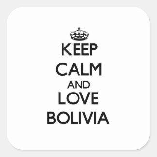 Guarde la calma y ame Bolivia Pegatina Cuadrada