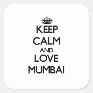 Guarde la calma y ame Bombay Pegatina Cuadrada