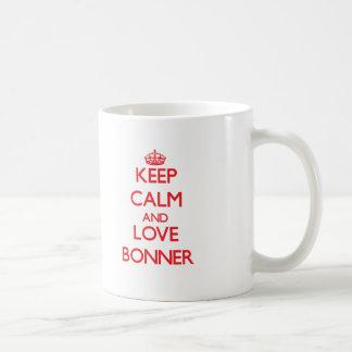 Guarde la calma y ame Bonner Taza