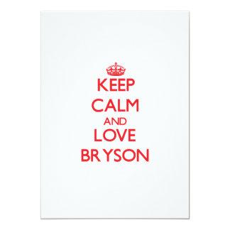 """Guarde la calma y ame Bryson Invitación 5"""" X 7"""""""