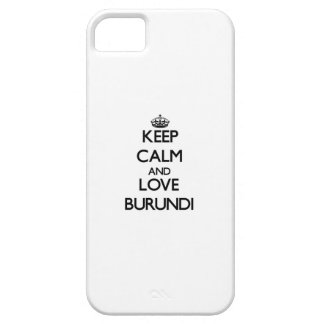 Guarde la calma y ame Burundi iPhone 5 Protector