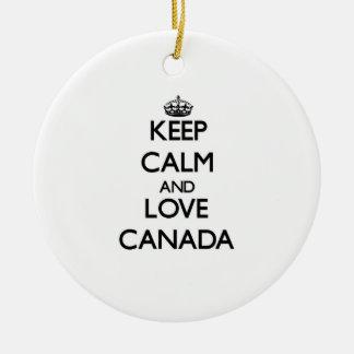 Guarde la calma y ame Canadá Ornamentos De Reyes