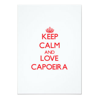 Guarde la calma y ame Capoeira