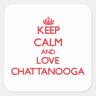 Guarde la calma y ame Chattanooga Calcomanías Cuadradass