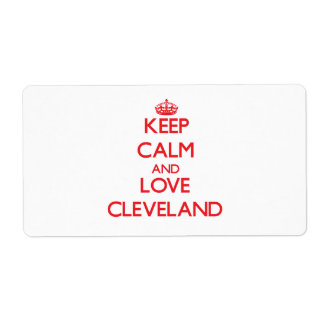 Guarde la calma y ame Cleveland Etiquetas De Envío