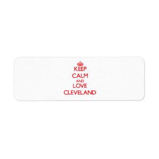 Guarde la calma y ame Cleveland Etiqueta De Remite