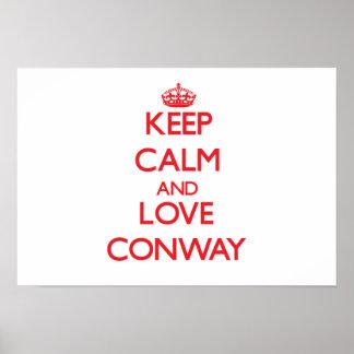 Guarde la calma y ame Conway Poster