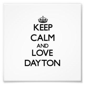 Guarde la calma y ame Dayton