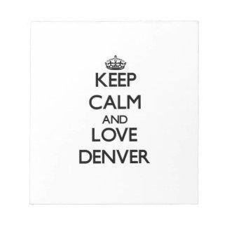 Guarde la calma y ame Denver Libretas Para Notas