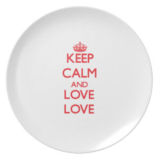 Guarde la calma y ame el amor platos para fiestas