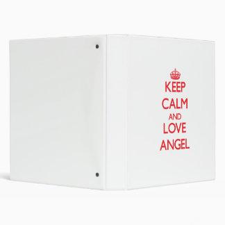 Guarde la calma y ame el ángel