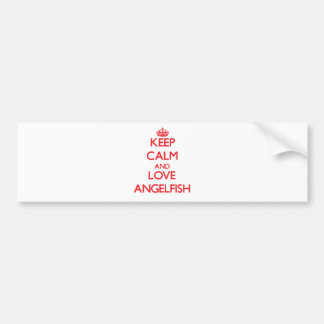 Guarde la calma y ame el Angelfish Etiqueta De Parachoque