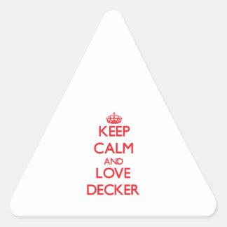 Guarde la calma y ame el apilador pegatina triangular